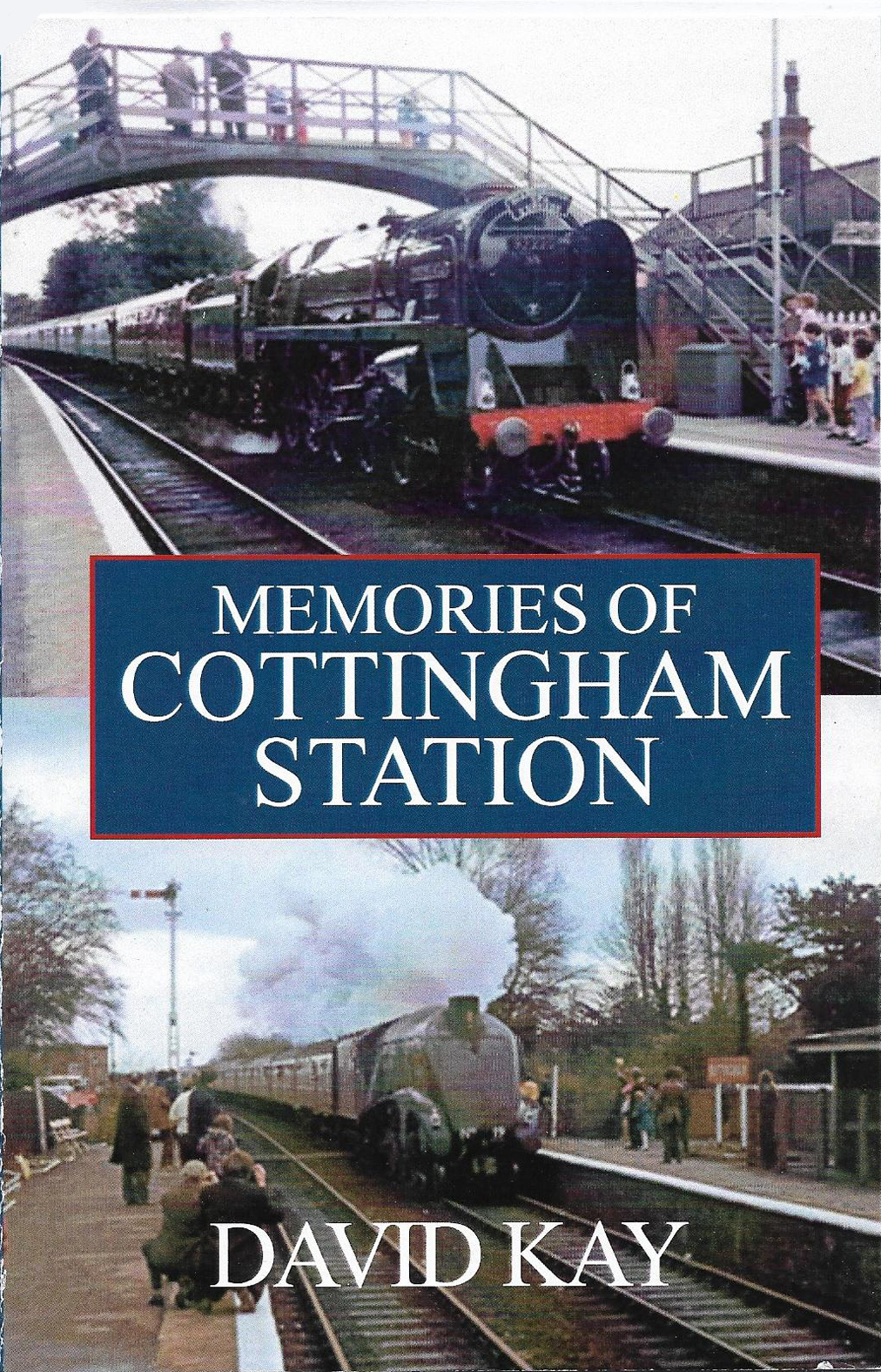 MEMORIES OF COTTINGHAM STATION
